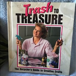 Trash To Treasure Hardback Book